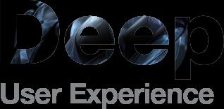 Deep user experience